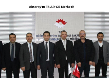 The first R & D center of Aksaray
